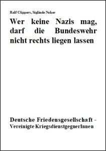 Wer keine Nazis mag, darf die Bundeswehr nicht rechts liegen lassen